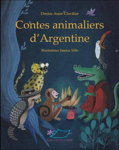 Contes animaliers d'Argentine